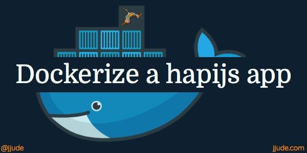 dockerizing a hapijs app
